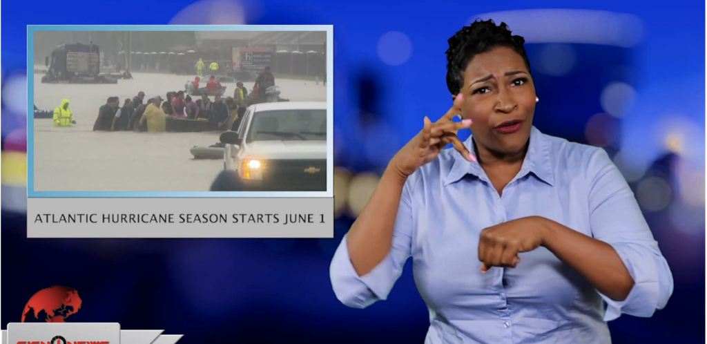Sign1News anchor Candace Jones - Atlantic hurricane season starts June 1 (ASL - 5.31.19)