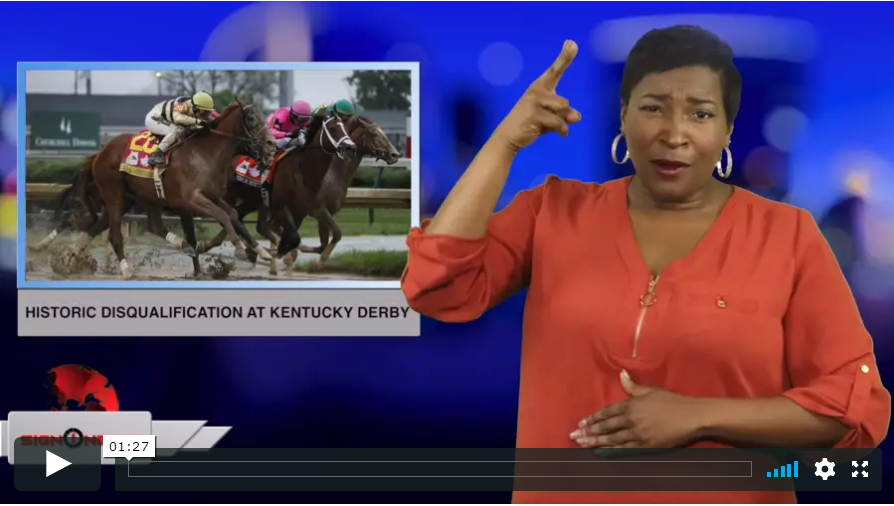 Sign 1 News with Candace Jones - Historic disqualification at Kentucky Derby (ASL - 5.5.19)