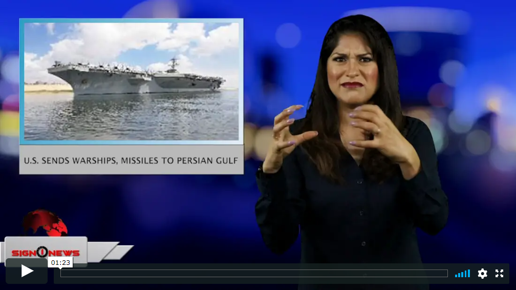 Sign 1 News with Crystal Cousineau - U.S. sends warships, missiles to Persian Gulf (ASL - 5.11.19)