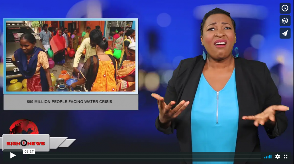 Sign 1 News with Candace Jones - 600 Million people facing water crisis (ASL - 6.28.19)