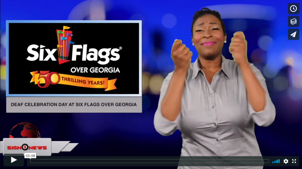 Sign 1 News with Candace Jones - Deaf Celebration Day at Six Flags over Georgia - 6.4.19
