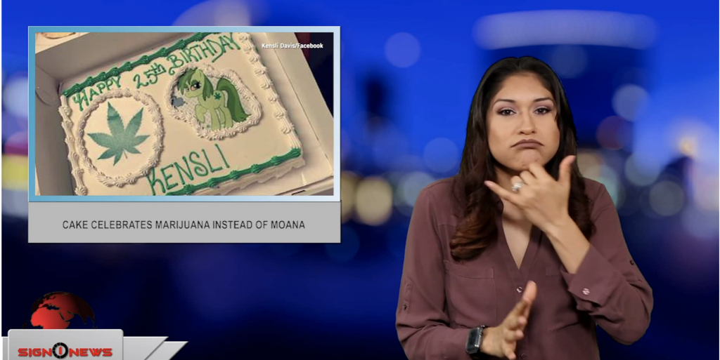 Sign1News anchor Crystal Cousineau - Cake celebrates marijuana instead of Moana (ASL - 7.12.19)