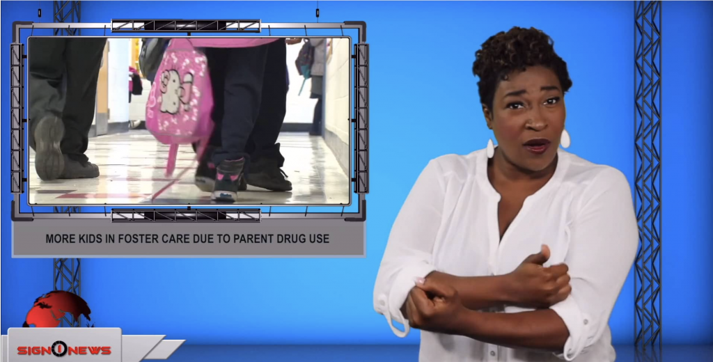 Sign1News anchor Candace Jones - More kids in foster care due to parent drug use (ASL - 7.16.19)