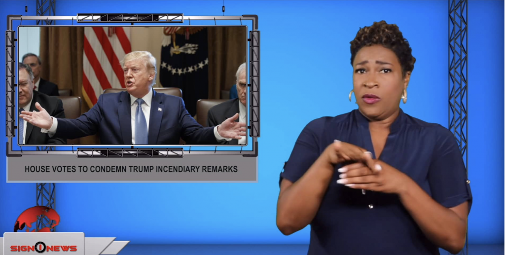 Sign1News anchor Candace Jones - House votes to condemn Trump incendiary remarks (ASL - 7.17.19)