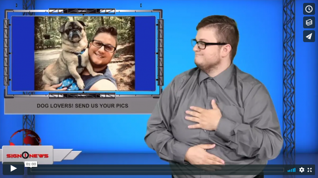 Sign 1 News with Jethro Wooddall - Dog lovers! Send us your pics (ASL - 8.21.19)