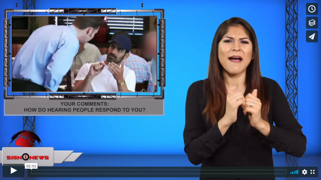 Sign 1 News with Crystal Cousineau - Your comments: How do hearing people respond to you? (ASL - 8.13.19)