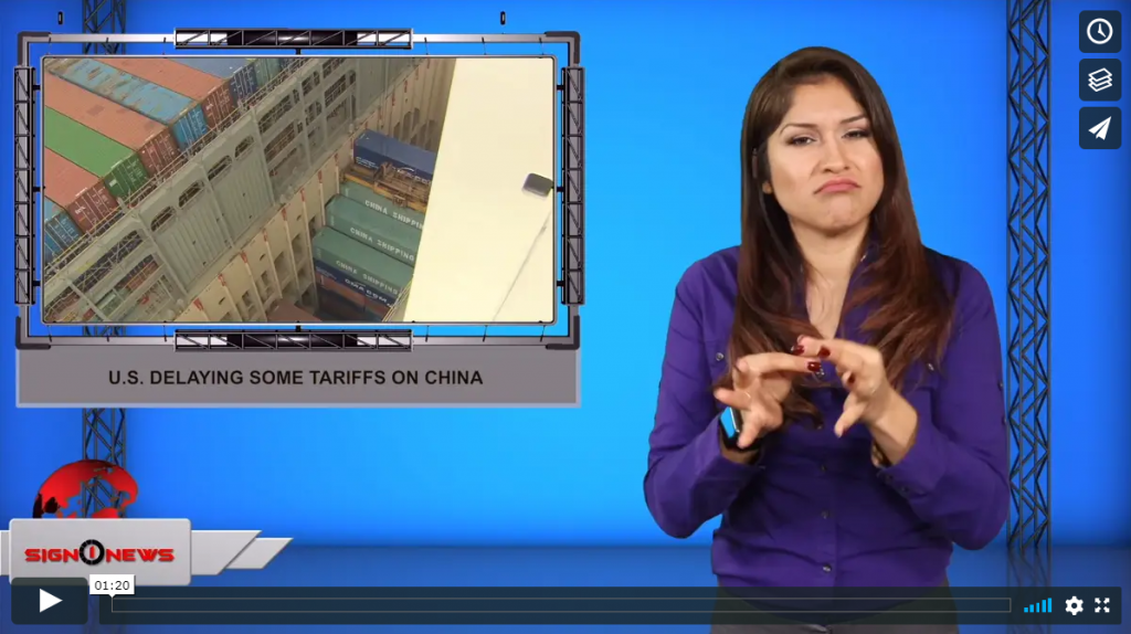 Sign 1 News with Crystal Cousineau - U.S. delaying some tariffs on China (ASL - 9.12.19)