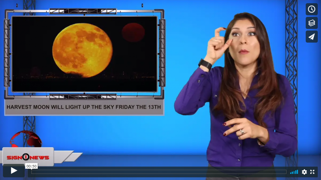 Sign 1 News with Crystal Cousineau - Harvest moon will light up the sky Friday the 13th (ASL - 9.12.19)