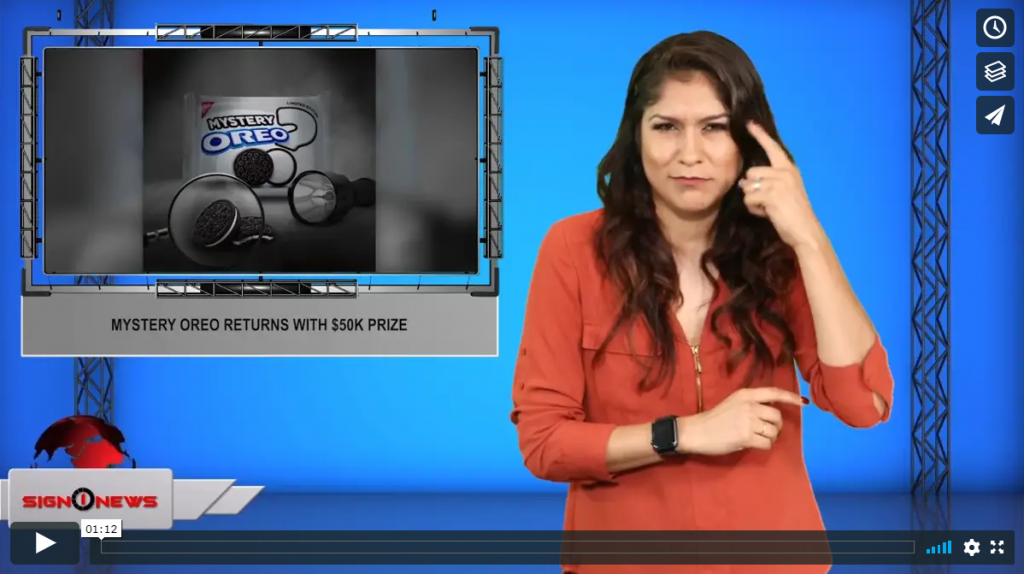 Sign 1 News with Crystal Cousineau - Mystery Oreo returns with $50K prize (ASL - 9.13.19)