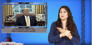 Sign1News anchor Crystal Cousineau - Key witnesses testify this week in impeachment inquiry (ASL - 10.14.19)