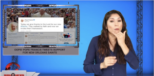 Sign1News anchor Crystal Cousineau - Oops! Pope Francis tweets support for New Orleans Saints (ASL - 10.14.19)