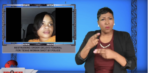 Sign1News anchor Candace Jones - Restraining order delays funeral for Texas woman shot by police (ASL - 10.19.19)