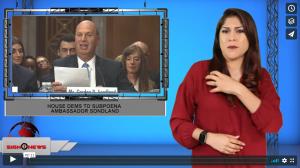 Sign 1 News with Crystal Cousineau - House Dems to subpoena ambassador Sondland (ASL - 10.8.19)