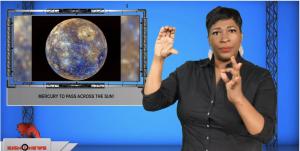 Sign1News anchor Candace Jones - Mercury to pass across the sun! (ASL - 11.10.19)