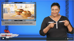 Sign1News anchor Candace Jones - McDonald's enters fried chicken sandwich wars (ASL - 12.3.19)