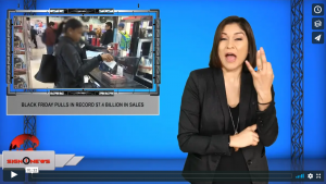 Sign 1 News with Crystal Cousineau - Black Friday pulls in record $7.4 billion in sales (ASL - 12.1.19)